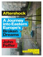 Aftershock: A Journey into Eastern Europes Broken Dreams