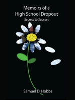 Memoirs of a High School Dropout