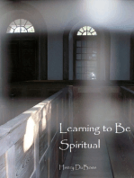 Learning to Be Spiritual