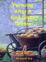 Pursuing After A God Given Dream