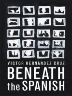 Beneath the Spanish