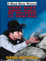 Hard Road to Holford