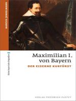 Kurfürst Maximilian I.