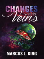 Changes in His Veins