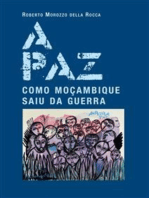 A paz. Como Moçambique saiu da guerra