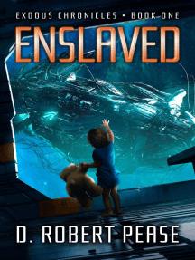 Enslaved: Exodus Chronicles, #1