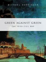 Green Against Green – The Irish Civil War