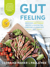 Gut Feeling: Delicious low FODMAP recipes to soothe the symptoms of a sensitive gut