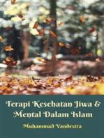 Terapi Kesehatan Jiwa & Mental Dalam Islam
