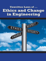 Unwritten Laws of Ethics and Change in Engineering