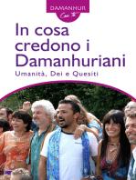In cosa credono i Damanhuriani