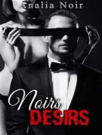 Noirs Désirs Vol. 2