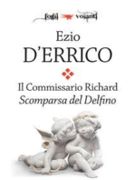 Il commissario Richard. Scomparsa del Delfino