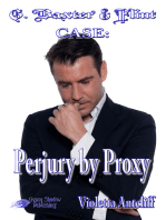 Perjury by Proxy