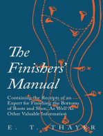 The Finishers' Manual - Containing the Receipts of an Expert for Finishing the Bottoms of Boots and Shoe, As Well As Other Valuable Information