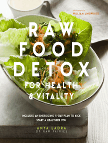 Raw Food Detox: Revitalize and rejuvenate with these delicious low-calorie recipes to help you lose weight and improve your energy levels