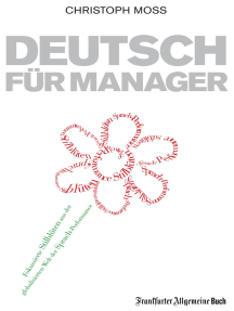Deutsch für Manager: Fokussierte Stilblüten aus der Welt der Sprach-Performance