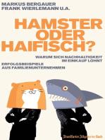 Hamster oder Haifisch?