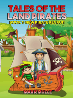 Tales of the Land Pirates, Book 1