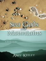 Sea Gods and Mountains
