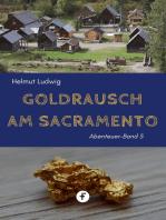 Goldrausch am Sacramento