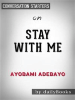 Stay with me: by Ayobami Adebayo| Conversation Starters