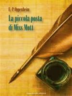 La piccola posta di Miss Mott