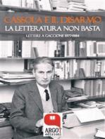Cassola e il disarmo: La letteratura non basta