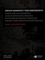 Indios mineros y encomenderos: Análisis sobre la composición y comportamiento de la renta de la encomienda de Opiramá, Provincia de Popayán, Nuevo Reino de Granada (1625-1627)