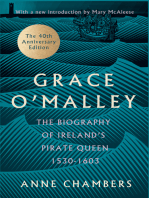 Grace O'Malley: The Biography of Ireland's Pirate Queen 1530–1603 with a Forward by Mary McAleese