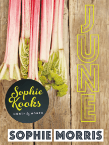 Sophie Kooks Month by Month: June: Quick and Easy Feelgood Seasonal Food for June from Kooky Dough's Sophie Morris