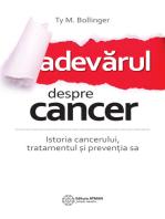 Adevărul despre cancer