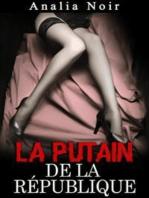 La Putain de la République (Vol. 1)
