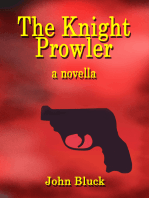 The Knight Prowler a Novella