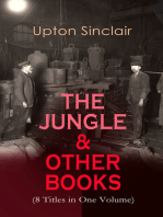 THE JUNGLE & OTHER BOOKS (8 Titles in One Volume)