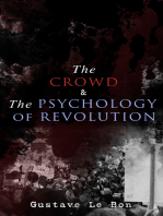The Crowd & The Psychology of Revolution