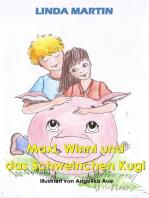 Maxi, Winni und das Schweinchen Kugi