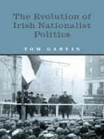 The Evolution of Irish Nationalist Politics