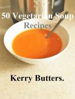 50 Vegetarian Soup Recipes.