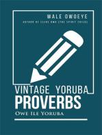 Vintage Yoruba Proverbs