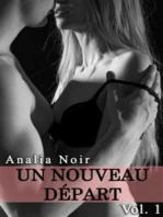Un Nouveau Depart (Vol. 1)