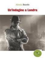 Un'indagine a Londra
