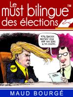 Le must bilingue™ des élections