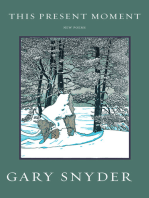 This Present Moment: New Poems