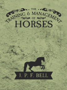 The Training and Management of Horses