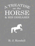 A Treatise on the Horse and His Diseases