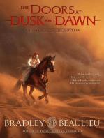 The Doors at Dusk and Dawn
