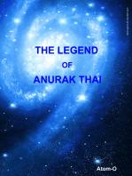 The Legend of Anurak Thai