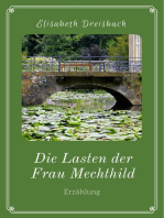 Die Lasten der Frau Mechthild