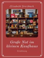 Große Not im kleinen Kaufhaus